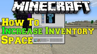 Minecraft: How to Increase Inventory Space - Double your Space - THE COMPLETE GUIDE