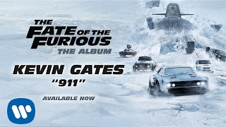 Kevin Gates – 911 The Fate Of The Furious: The Album