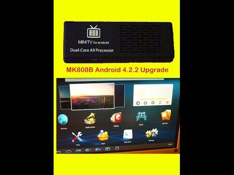 HOW TO: Upgrade the MK808B Google Android TV Stick to Android 4.2.2