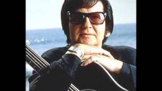Watch Roy Orbison Its Too Late video