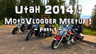 MotoVlogger Meetup! - Utah 2014! - Pt-1/10 - FLHRCI Road King  | MeetUps