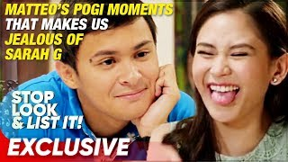 Matteo's Pogi Moments that makes us jealous of Sarah G | Stop Look and List It!
