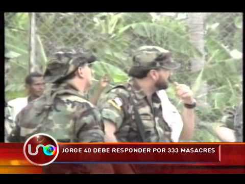 Jorge 40 debe responder por 333 masacres