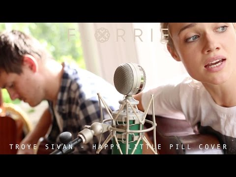 Troye Sivan - Happy Little Pill (Florrie Cover)