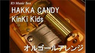 Watch Kinki Kids Hakka Candy video