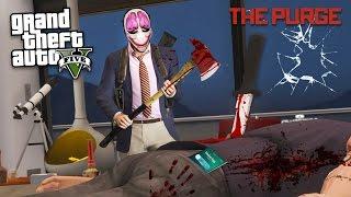 THE PURGE!! - Episode 3 (GTA 5 Mods)