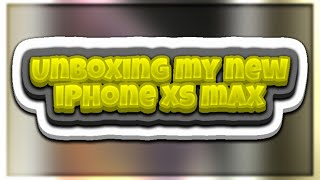 Unboxing My iPhone XS Max! How I Got $350 For My iPhone 8 & Funny Story!