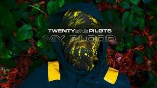 twenty one pilots: My Blood [Video Edition By Alexey Arkhipov]