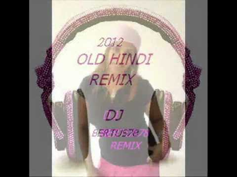 Old Hindi Remix 2012  Dj Bertus78.wmv video