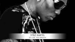 Watch Vybz Kartel Let It Be video