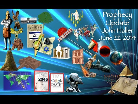 2014 06 22 John Haller Prophecy Update Economy Iraq Middle East