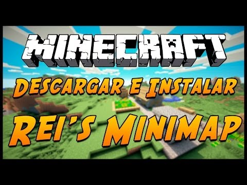 Minecraft 1.7.10 : Descargar e instalar Rei's Minimap MOD [ ESPAÑOL ]