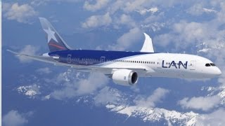 LAN prepares for the Boeing 787 Dreamliner