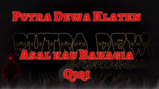 download lagu Putra Dewa Klaten_asal Kau Bahagia Qiqi Terbaru gratis