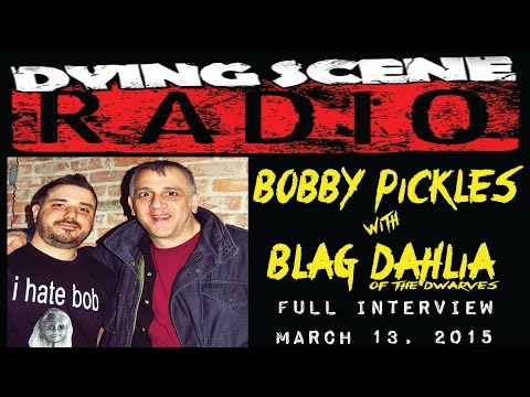 Bobby Pickles Interviews Blag Dahlia of The Dwarves at The Bowery Electric Dying Scene Radio