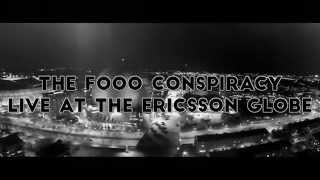 The Fooo Conspiracy - 5th Element Live at The Ericsson Globe - Official Trailer