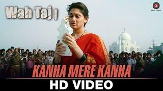 Kanha Mere Kanha - Wah Taj | Shreyas T, Manjari F| Vipin P,Manjira G,Deepali S,Arpita M,Pratibha S B
