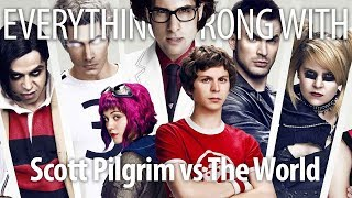 Everything Wrong With Scott Pilgrim vs The World