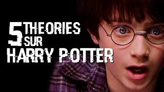 5 THEORIES SUR HARRY POTTER (#14)