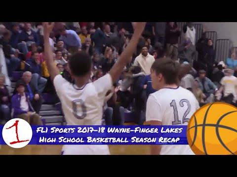 FL1 Sports Wayne-Finger Lakes HS Basketball 2017-18 Season Recap