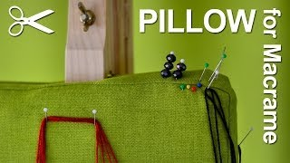 My Pillow for Macrame  - Unboxing