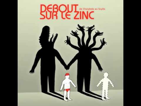 Debout Sur Le Zinc - Scylla