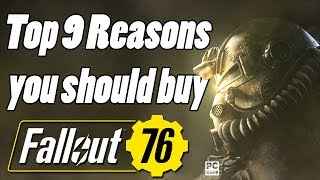 Top 9 Reasons you should buy fallout 76!
