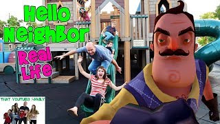 HELLO NEIGHBOR REAL LIFE ON A PLAYGROUND (Fun Game!) / That YouTub3 Family | The Adventurers