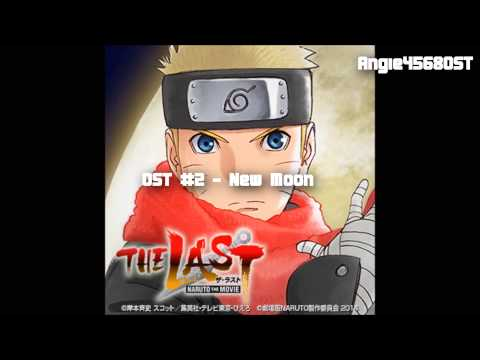 The Last: Naruto The Movie - Ost #02 - ''new Moon'' video