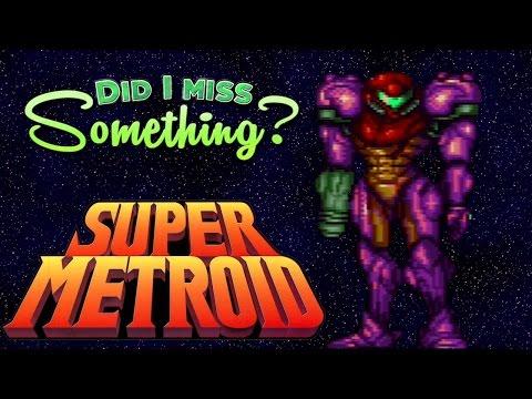 Did I Miss Something - Super Metroid