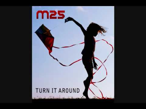 M25 - Turn It Around (Radio Edit)