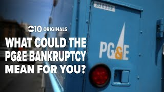 What could a PG&E bankruptcy mean for you?