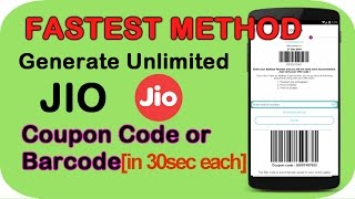 How to generate UNLIMITED Jio Barcode/Coupon Code in 30sec [FASTEST METHOD]🤘