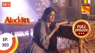 Aladdin - Ep 303 - Full Episode - 14th October, 2019