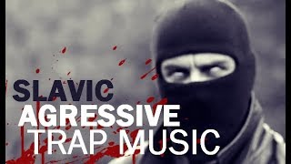 Slavic Cartel | Aggressive Trap Music (Balkan)