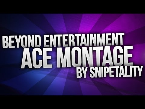 Ace: The Montage - Edited by Snipetality