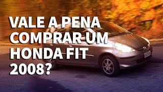 Vale a pena comprar um Honda Fit 2008 de primeira geração?