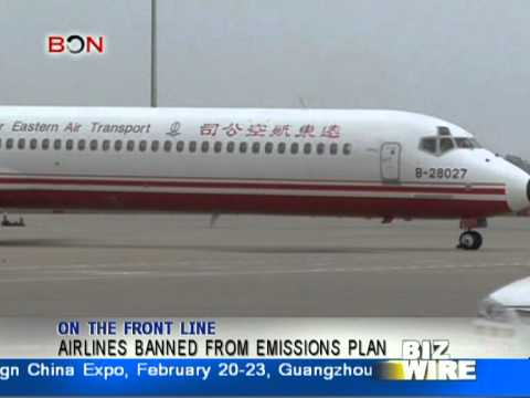 Airlines banned from emissions plan - Biz Wire: Feb.6 - BONTV