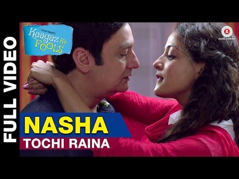 Nasha Full Video | Kaagaz Ke Fools | Raima Sen, Mugdha Godse & Vinay Pathak