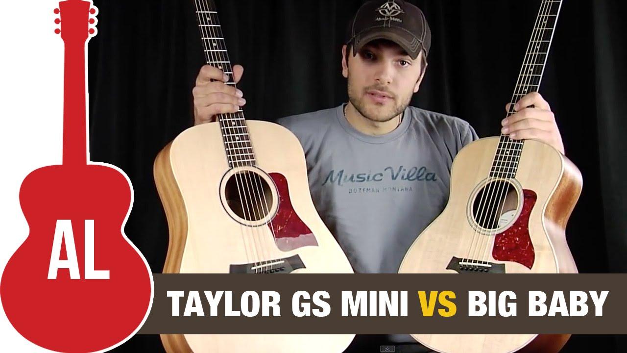 Gs Mini Vs Big Baby Taylor Guitar Comparison Youtube