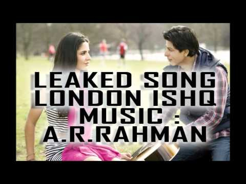 LONDON ISHQ - OFFICIAL SONG (leaked) Singer: Dani Mirza Ft' SRK , ANUSHKA SHARMA , KATRINA KAIF 2012
