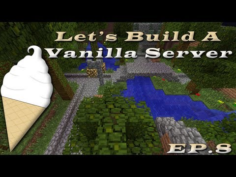 Let's Build A Vanilla Server Ep.8: Jail For Thought?