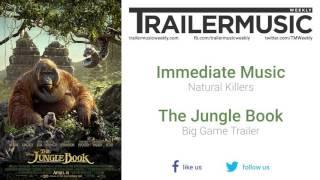 Immediate Music - Natural Killers
