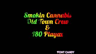 Smokin Cannabis - Roger & Lil A Ft. K-Red & Vicious