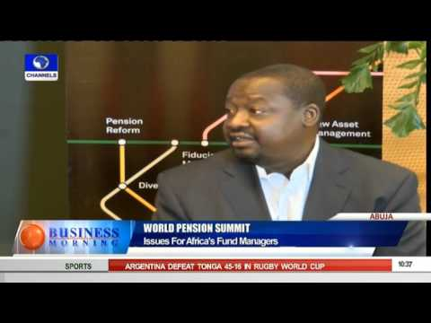 Business Morning: World Pension Summit Issues For Africa's Fund Managers 05/10/15