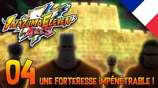 Inazuma Eleven Ares Episode 04 - Une forteresse impénétrable ! VF