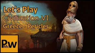 Let's Play Sid Meiers Civilization VI - Part 4 - Pericles Greece - Emperor and Chill