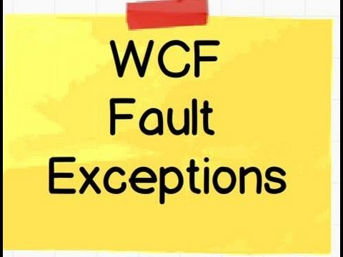 WCF Training :- What is WCF fault exceptions ? ( Interview question)