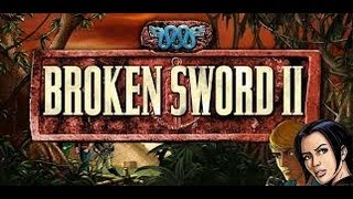 Guia Broken Sword II:The Smoking Mirror PC Español-parte 1