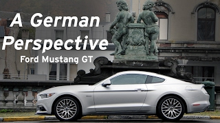 Ford Mustang GT - A German's Perspective - Everyday Driver Europe Review